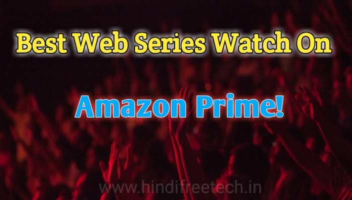 Best Web Series Available on Amazon Prime